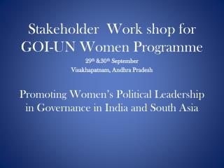 Promoting Women's Political Leadership in Governance in India and South Asia