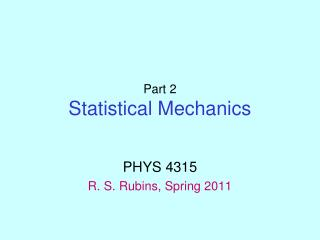 Part 2 Statistical Mechanics