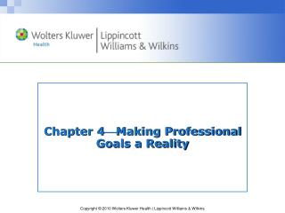 Chapter 4  Making Professional Goals a Reality