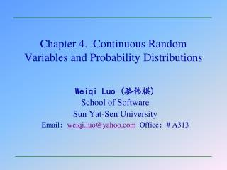 Chapter 4.  Continuous Random Variables and Probability Distributions