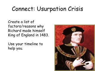 Connect: Usurpation Crisis