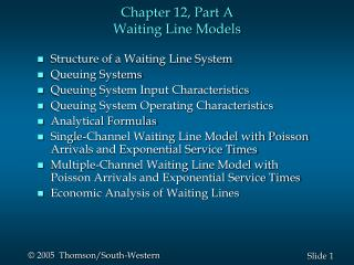 Chapter 12, Part A Waiting Line Models