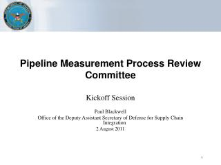 Pipeline Measurement Process Review Committee