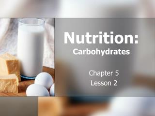 Nutrition: Carbohydrates