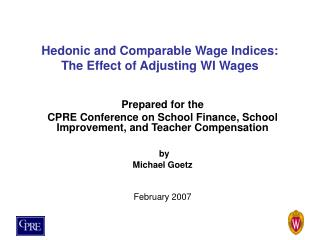 Hedonic and Comparable Wage Indices:  The Effect of Adjusting WI Wages