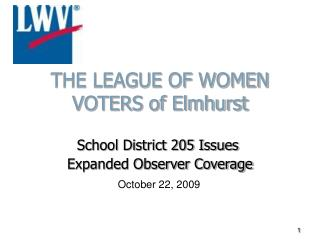 THE LEAGUE OF WOMEN VOTERS of Elmhurst