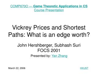 Vickrey Prices and Shortest Paths: What is an edge worth?