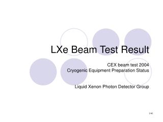 LXe Beam Test Result
