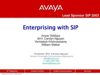 Enterprising with SIP Anwar Siddiqui  M-H. Carolyn Nguyen  Venkatesh Krishnaswamy  William Walker