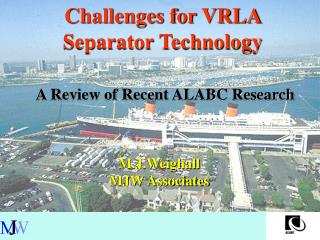 Challenges for VRLA Separator Technology
