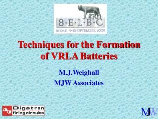 Techniques for the Formation of VRLA Batteries