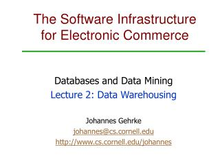 The Software Infrastructure for Electronic Commerce