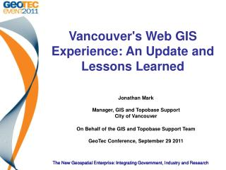 Vancouver's Web GIS Experience: An Update and Lessons Learned