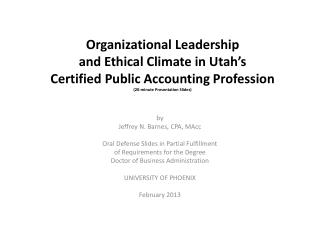 by Jeffrey N. Barnes, CPA, MAcc Oral Defense Slides in Partial Fulfillment