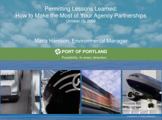 Permitting Lessons Learned: How to Make the Most of Your Agency Partnerships October 15, 2008