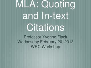 MLA: Quoting and In-text Citations