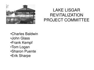 LAKE LISGAR REVITALIZATION PROJECT COMMITTEE