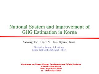National System and Improvement of  GHG Estimation in Korea