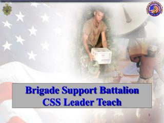 Brigade Support Battalion CSS Leader Teach