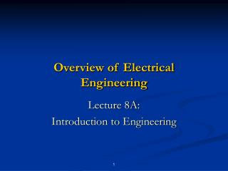 Overview of Electrical Engineering