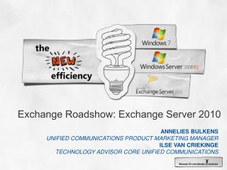 Exchange Roadshow: Exchange Server 2010