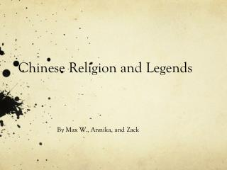 Chinese Religion and Legends