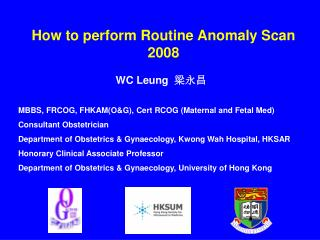How to perform Routine Anomaly Scan  2008