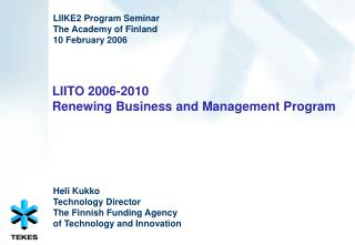 LIITO 2006-2010  Renewing Business and Management Program