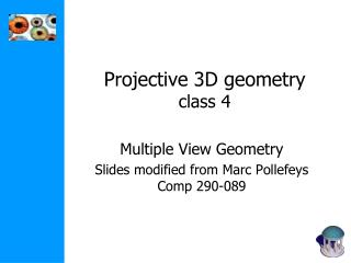 Projective 3D geometry class 4