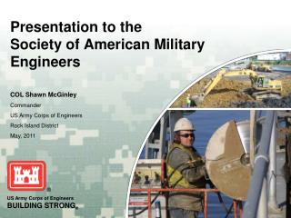 Presentation to the Society of American Military Engineers