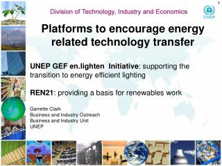 Platforms to encourage energy related technology transfer
