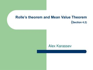 Rolle's theorem and Mean Value Theorem ( Section 4.2)