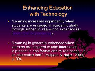 Enhancing Education  with Technology