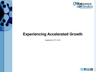 Experiencing Accelerated Growth