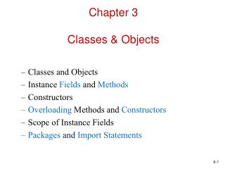Chapter 3 Classes & Objects