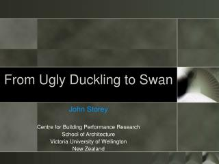 From Ugly Duckling to Swan