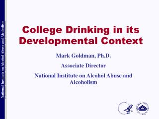 College Drinking in its Developmental Context