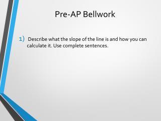 Pre-AP Bellwork