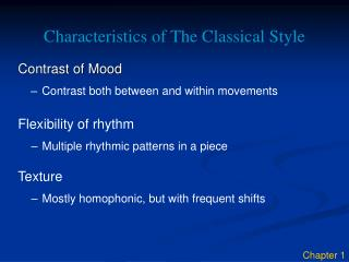 Characteristics of The Classical Style