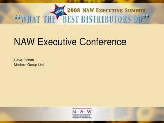 NAW Executive Conference Dave Griffith Modern Group Ltd