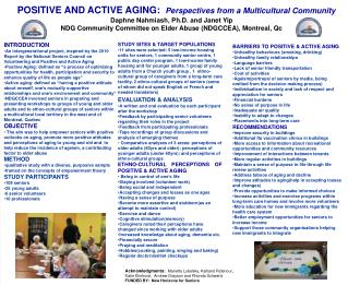 POSITIVE AND ACTIVE AGING:   Perspectives from a Multicultural Community