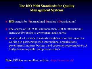 The ISO 9000 Standards for Quality Management Systems