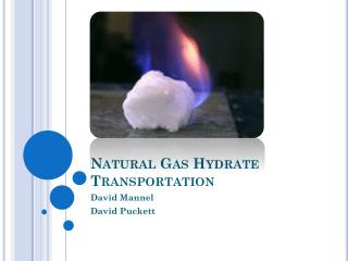 Natural Gas Hydrate Transportation