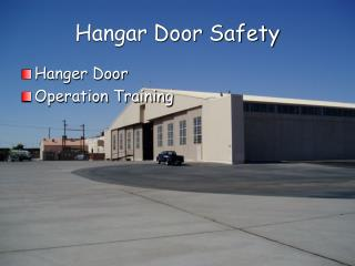 Hangar Door Safety