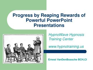 Progress by Reaping Rewards of Powerful PowerPoint Presentations