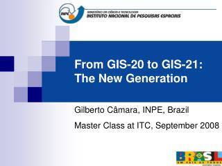 From GIS-20 to GIS-21: The New Generation