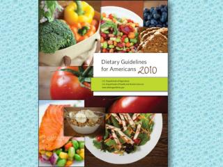 The Dietary Guidelines…