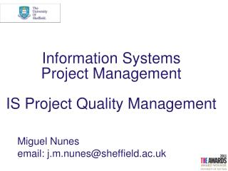 Information Systems                 Project Management IS Project Quality Management