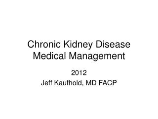 Chronic Kidney Disease Medical Management
