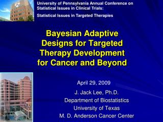 Bayesian Adaptive Designs for Targeted Therapy Development for Cancer and Beyond